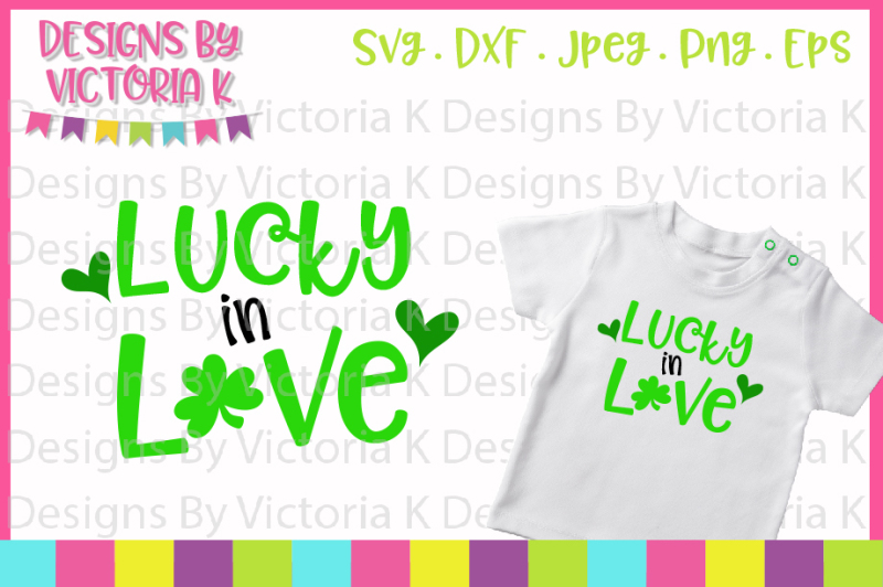 st-patrick-s-day-svg-lucky-in-love-svg-dxf-cut-files