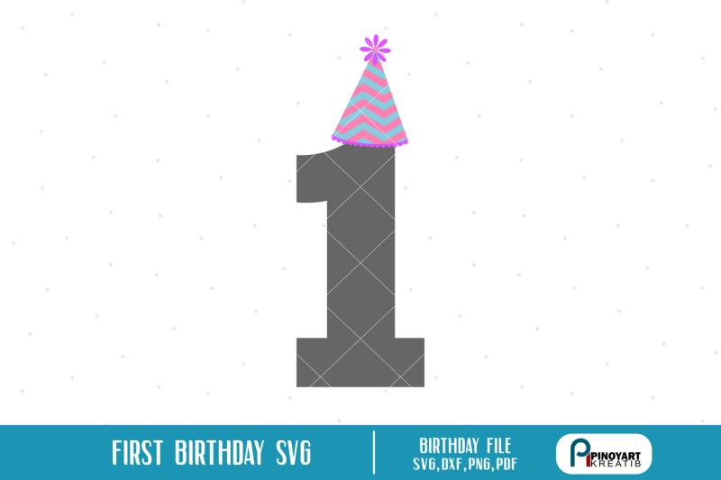 first-birthday-svg-first-birthday-dxf-file-birthday-svg-birthday-dxf