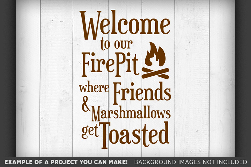 Welcome To Our Firepit Where Friends And Marshmallows Get Toasted
