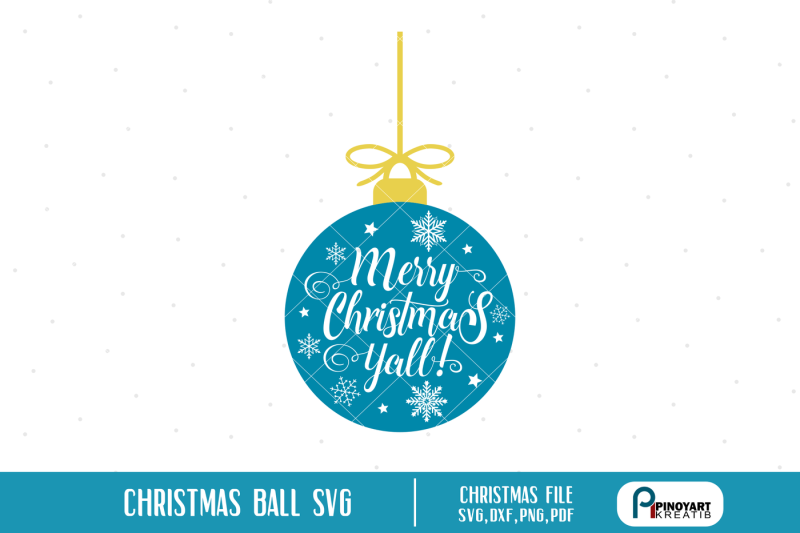 christmas-ball-svg-merry-christmas-svg-merry-christmas-y-all-svg-svg