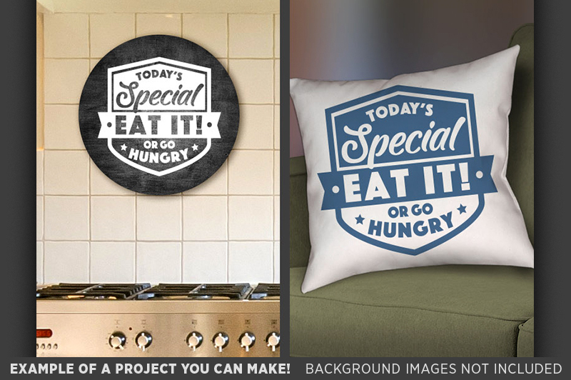 today-s-special-eat-it-or-go-hungry-svg-sign-country-kitchen-676
