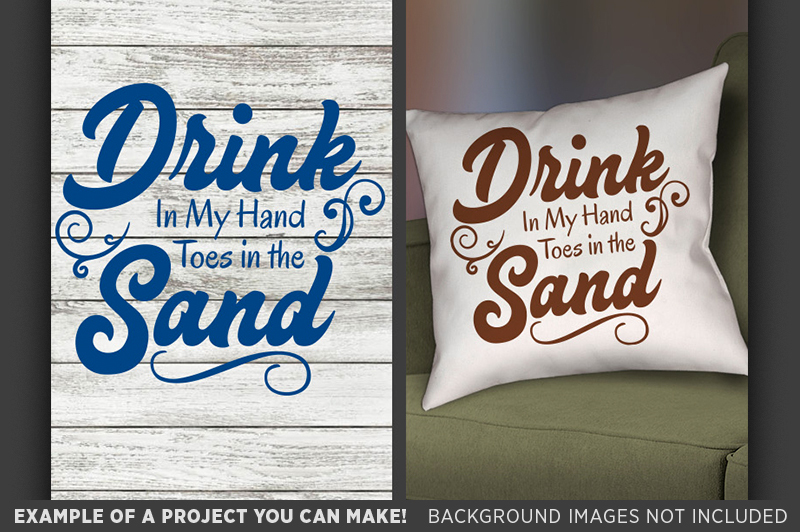 drink-in-my-hand-toes-in-the-sand-svg-wine-svg-beach-decor-682