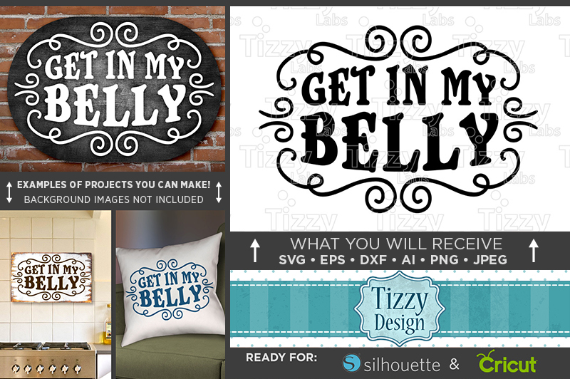 get-in-my-belly-svg-file-eating-sign-svg-kitchen-wall-decor-711