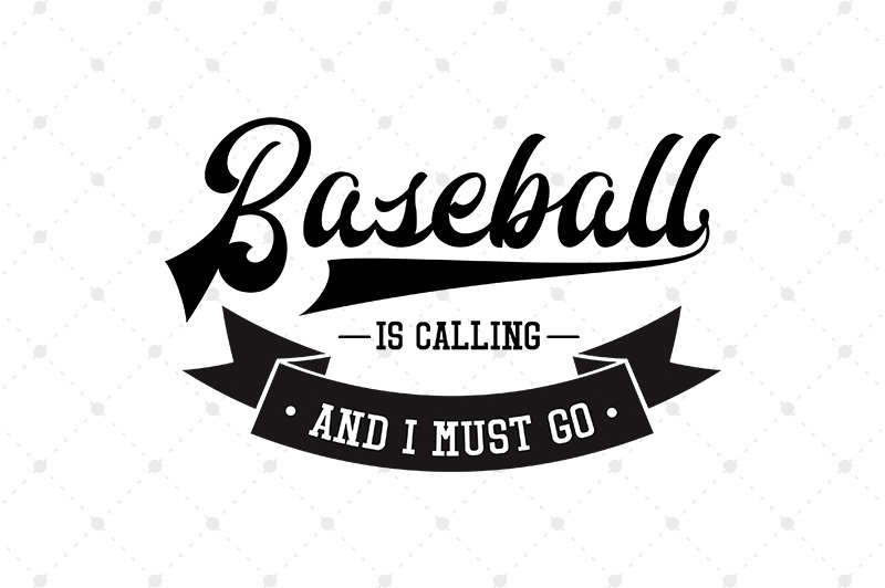 baseball-is-calling-and-i-must-go-svg-files