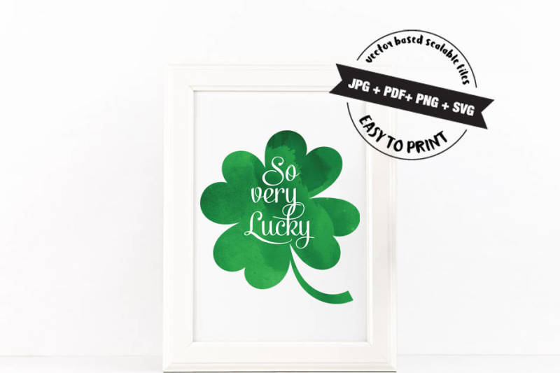 so-very-lucky-vector-art-svg-jpg-png-pdf-files-for-cut-or-print