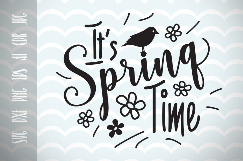 it-is-spring-time-svg-vector-image-cut-file