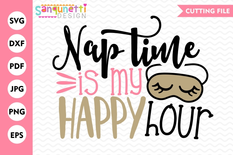 nap-time-is-my-happy-hour-svg-happy-hour-cutting-file