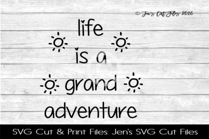 life-is-a-grand-adventure-svg-cut-file
