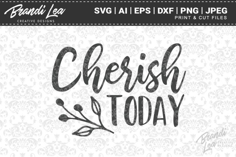 cherish-today-svg-cut-files
