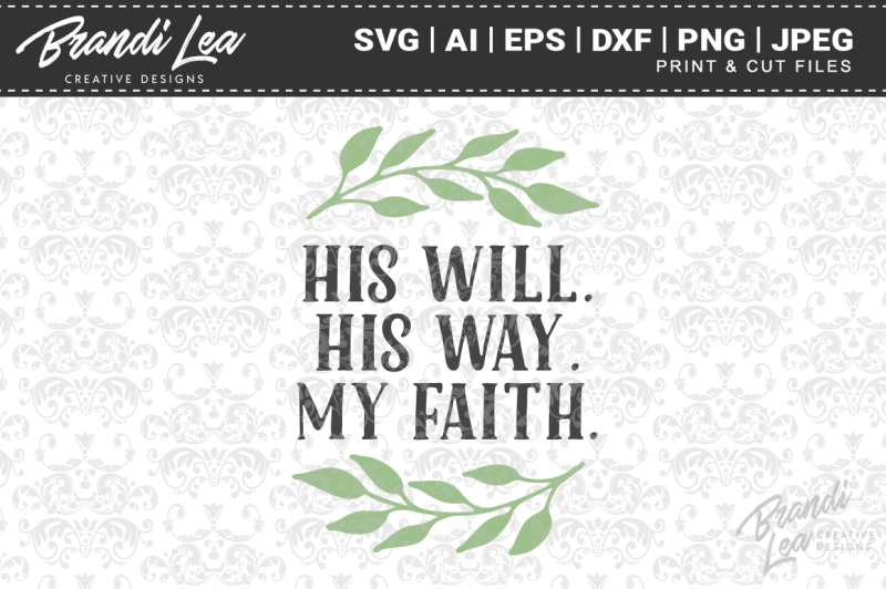 his-will-his-way-my-faith-svg-cut-files