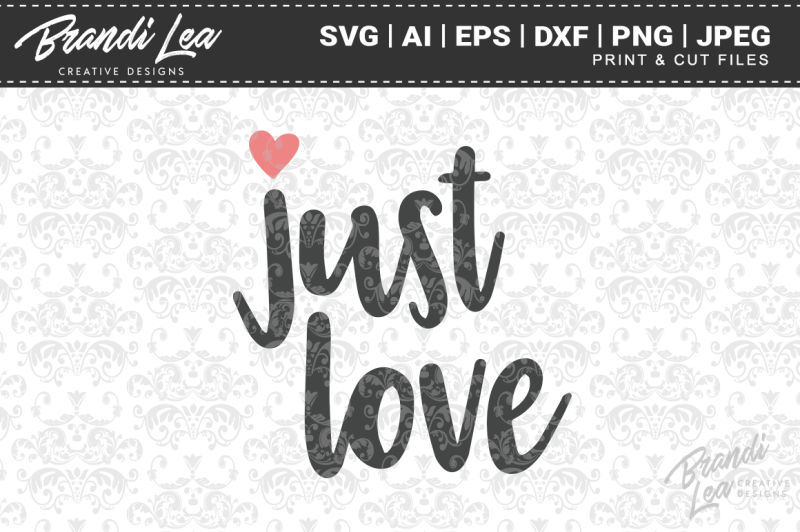 just-love-svg-cut-files