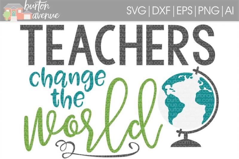 teachers-change-the-world-svg-cut-file-cricut-silho