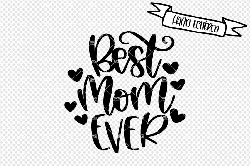 best-mom-ever-svg-mother-s-dag-svg