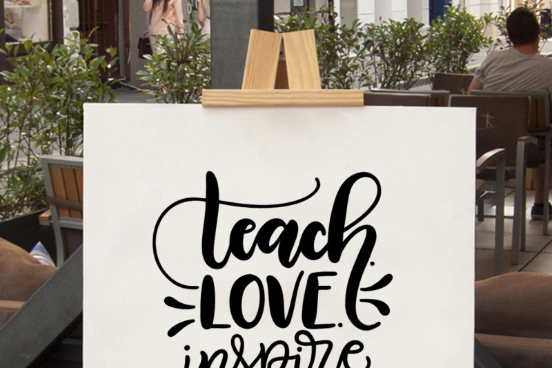 Teach Love Inspire Svg Dxf Pdf Hand Drawn Lettered Cut