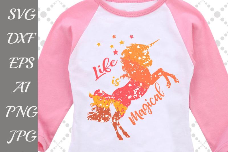 life-is-magical-svg-unicorn-svg
