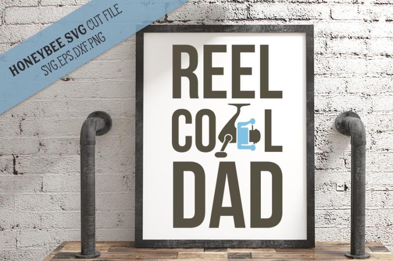 reel-cool-dad-fishing-svg-cut-file