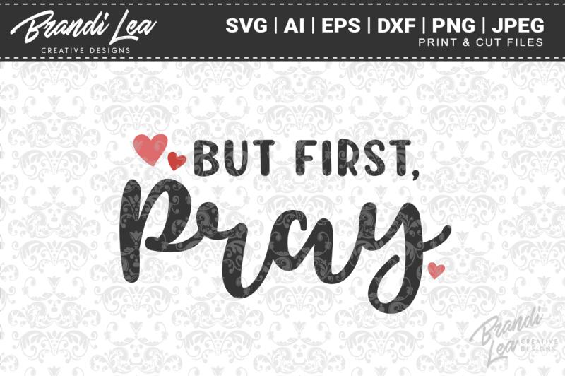 but-first-pray-svg-cut-files