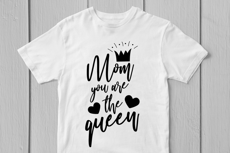 mom-you-are-the-queen-svg-cut-file