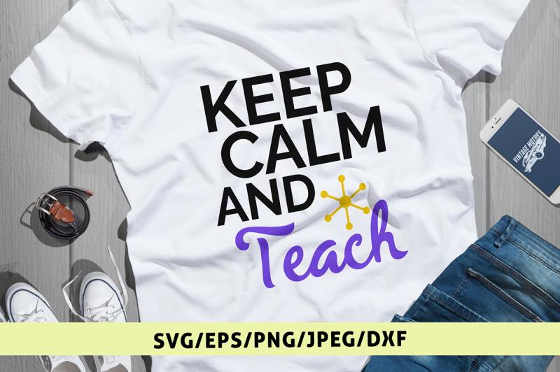 keep-calm-and-teach-svg-cut-file