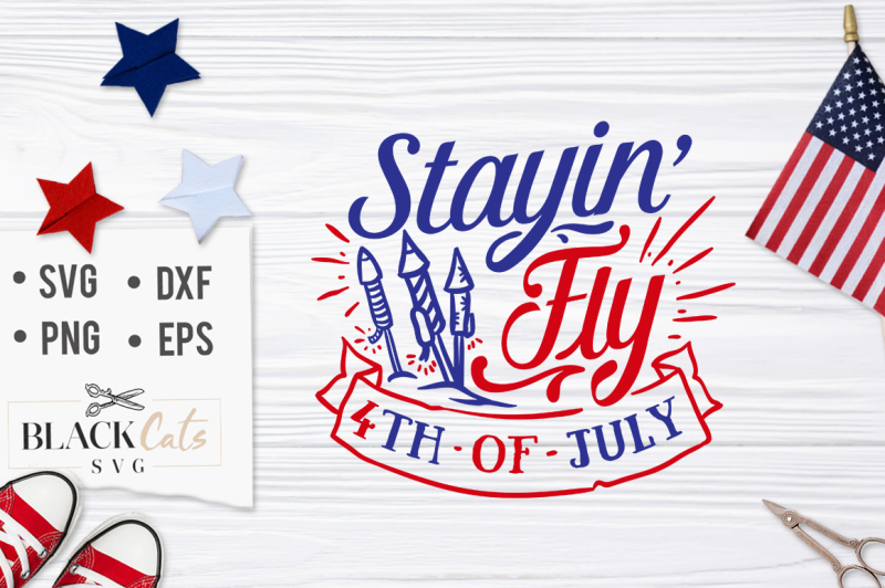 stayin-fly-4th-of-july-svg