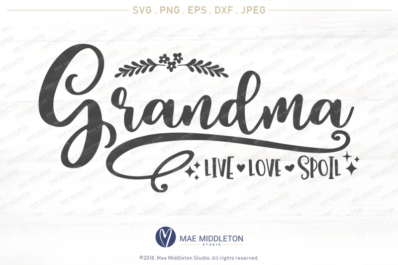 grandma-live-love-spoil-printable-cut-file-svg-png-eps-dxf-fi