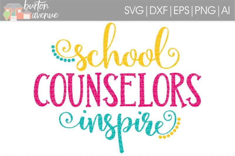 school-counselors-inspire-svg-cut-file