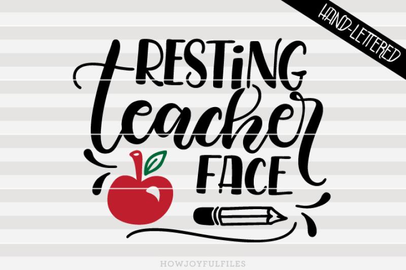 resting-teacher-face-svg-pdf-dxf-hand-drawn-lettered-cut-file
