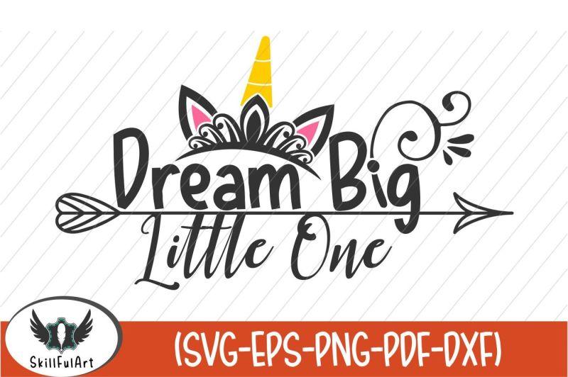 dream-big-little-one-cut-files-cricut-silhouette-cut-machines