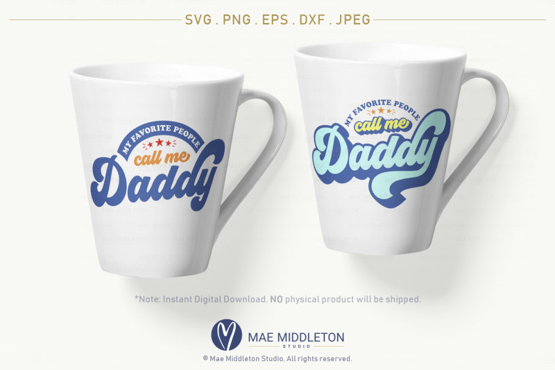 my-favorite-people-call-me-daddy-dad-svg-printable-jpeg-eps