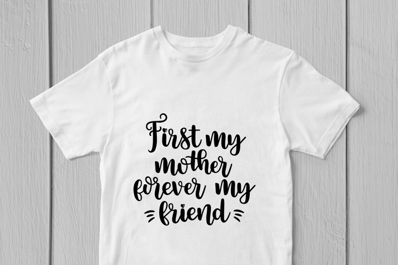 first-my-mother-forever-my-friend-svg-cut-file