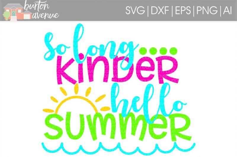 so-long-kinder-hello-summer-svg-cut-file