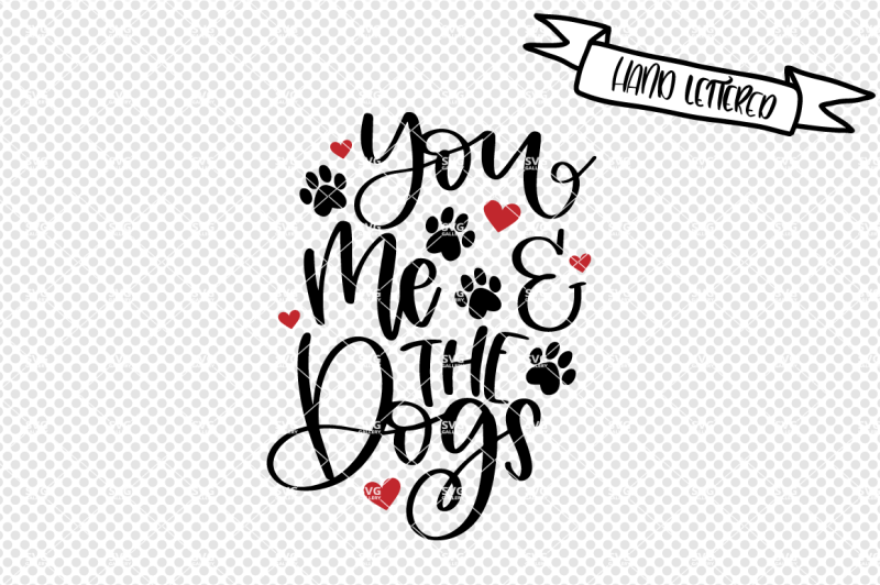 you-me-and-the-dogs-svg-dog-mama-svg