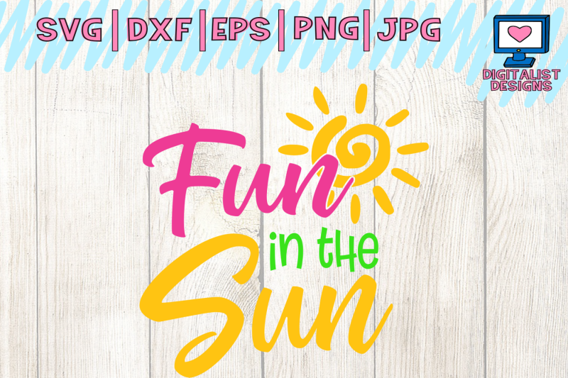 fun-in-the-sun-svg-cuts-summer-svg-beach-svg-svg-for-cricut-dxf