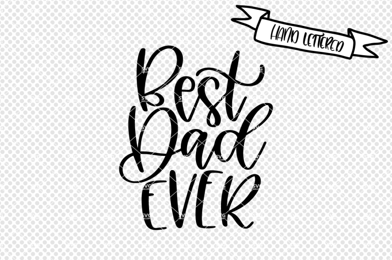 best-dad-ever-svg-father-s-day-svg