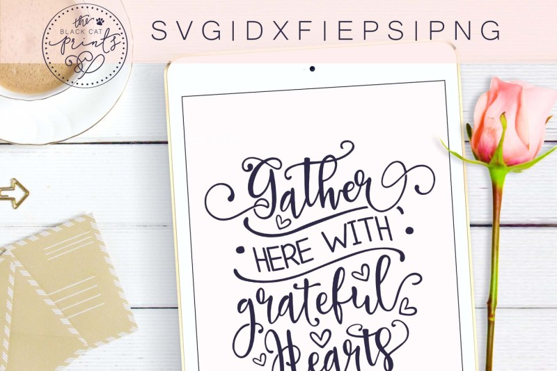 gather-here-with-grateful-hearts-svg-dxf-eps-png
