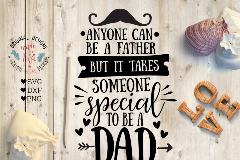 anyone-can-be-a-father-but-it-takes-someone-special-to-be-a-dad-nbsp-cut-fi