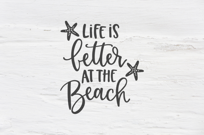 life-is-better-at-the-beach-svg-eps-png-dxf