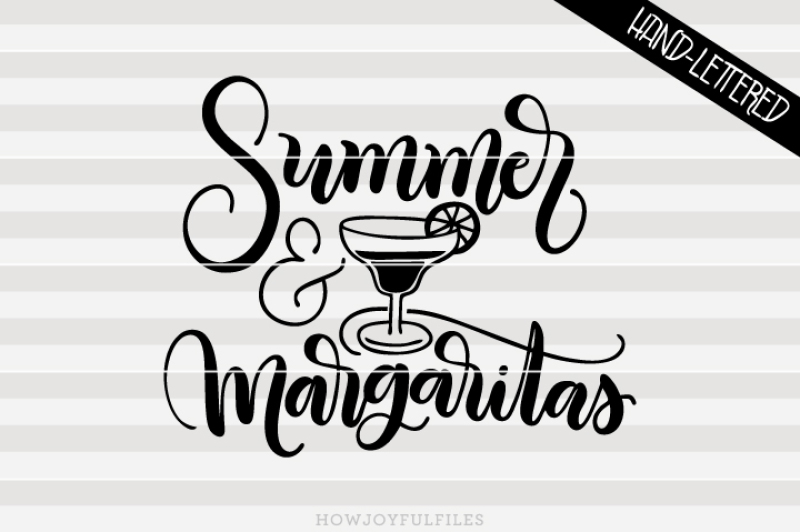 summer-and-margaritas-svg-pdf-dxf-hand-drawn-lettered-cut-file