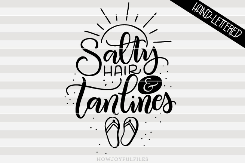 salty-hair-and-tan-lines-hand-drawn-lettered-cut-file