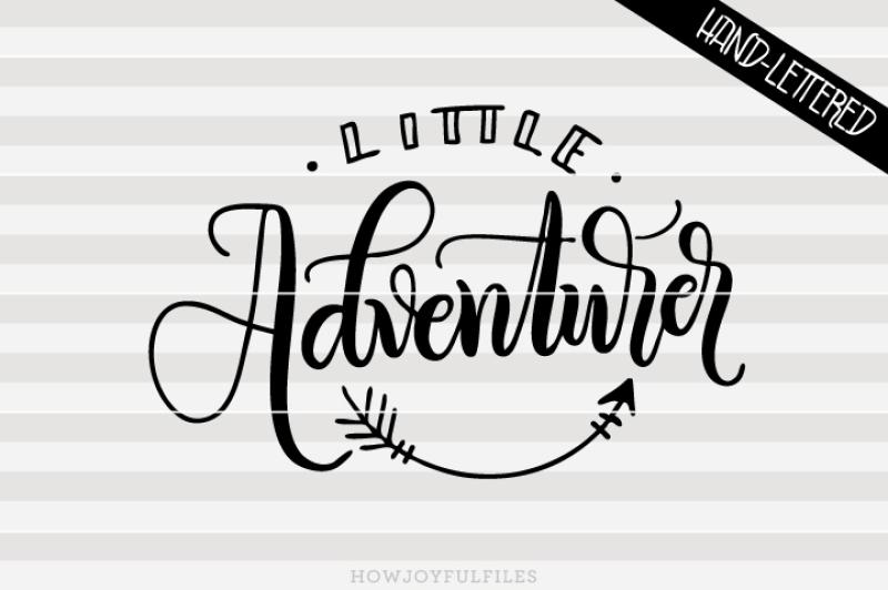 little-adventurer-svg-pdf-dxf-hand-drawn-lettered-cut-file