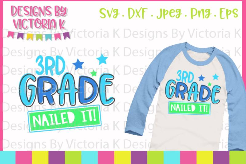 3rd-grade-nailed-it-last-day-of-school-svg-dxf-eps-files-cricut-d
