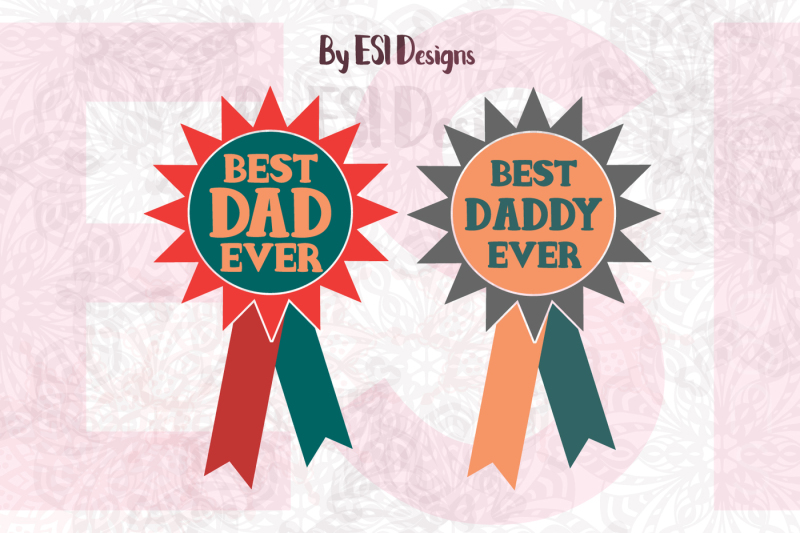 best-dad-daddy-ever-design-svg-dxf-eps-and-png