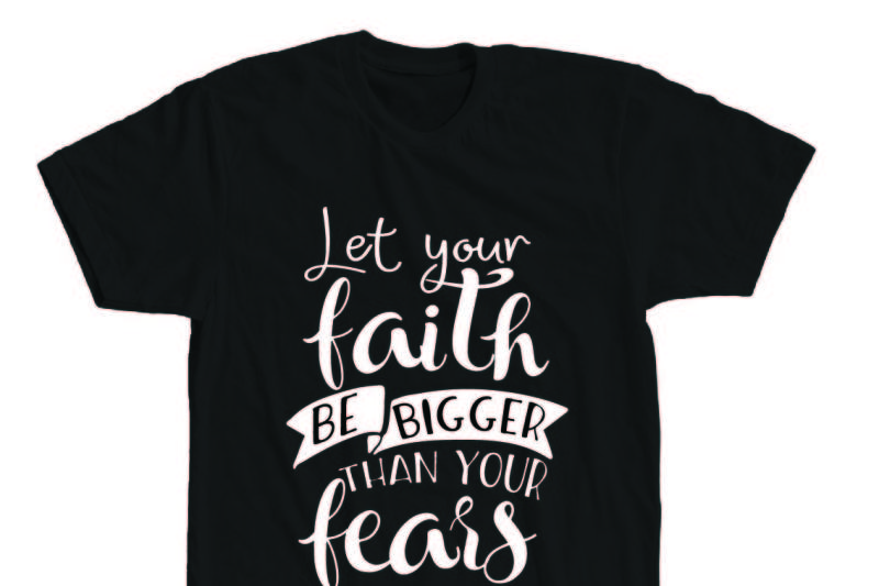 let-your-faith-be-bigger-than-your-fears