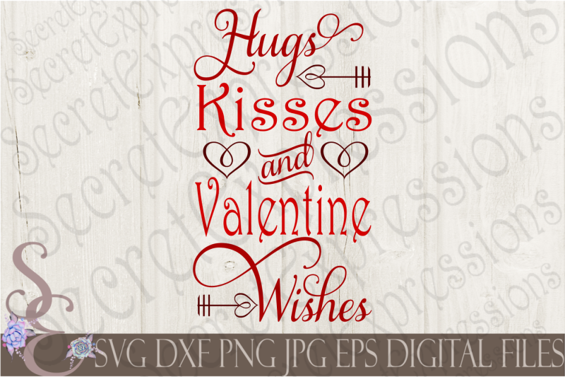 hugs-kisses-and-valentine-wishes-svg