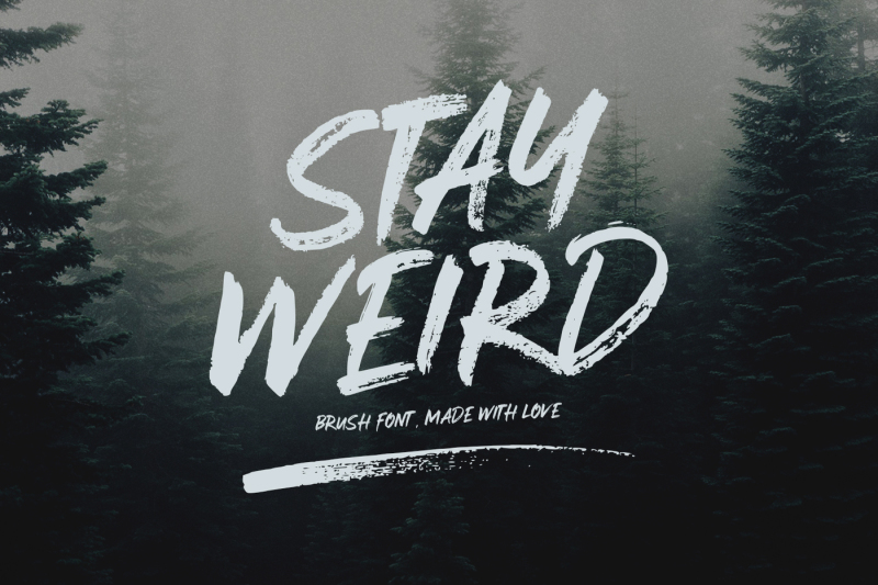 stay-weird-brush-font-swashes