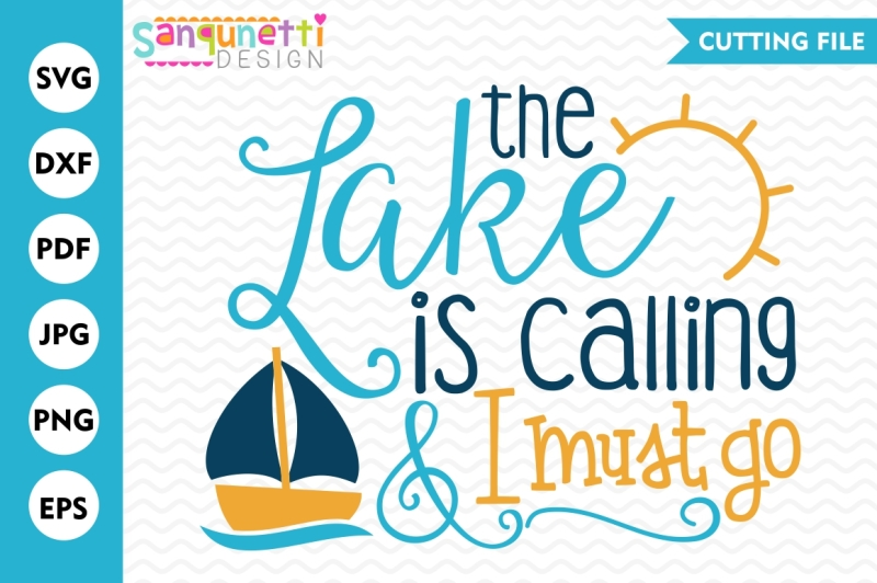 the-lake-is-calling-and-i-must-go-svg-lake-svg-summer-svg