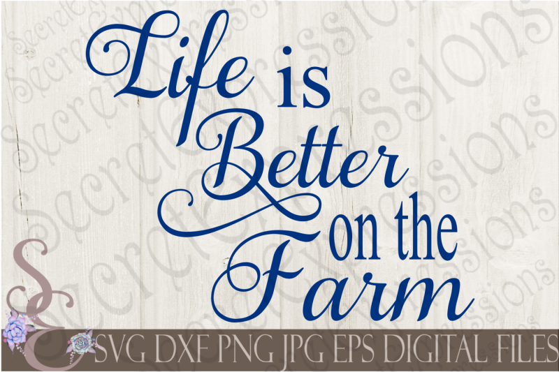 life-is-better-on-the-farm-svg