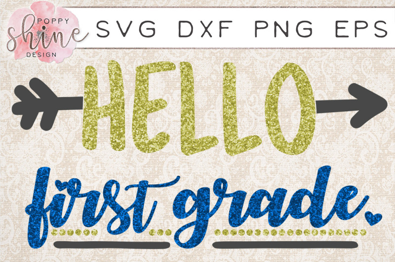 hello-first-grade-svg-png-eps-dxf-cutting-files
