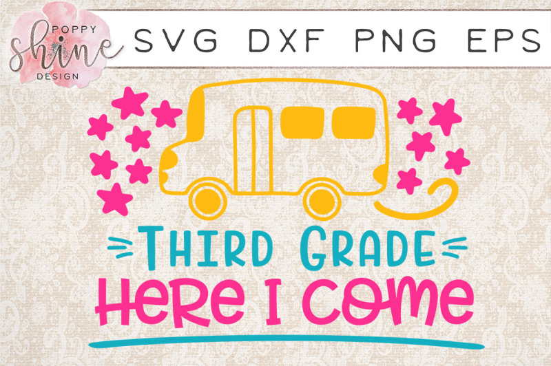 third-grade-here-i-come-svg-png-eps-dxf-cutting-files