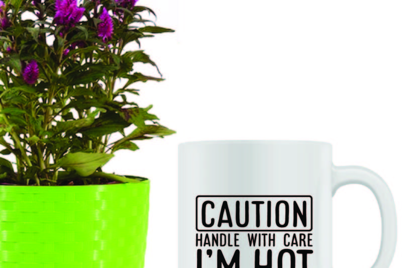 caution-handle-with-care-i-m-hot-printable